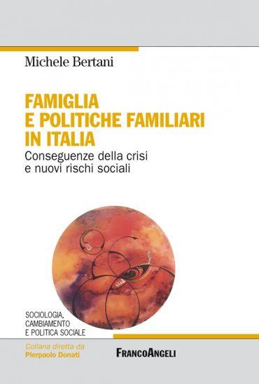 Famiglia e politiche familiari in Italia. Conseguenze della cris