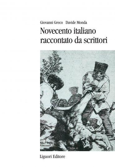 Novecento italiano raccontato da scrittori