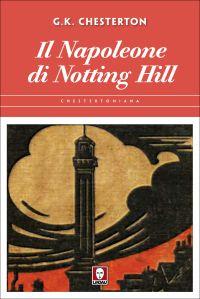Il Napoleone di Notting Hill ePub