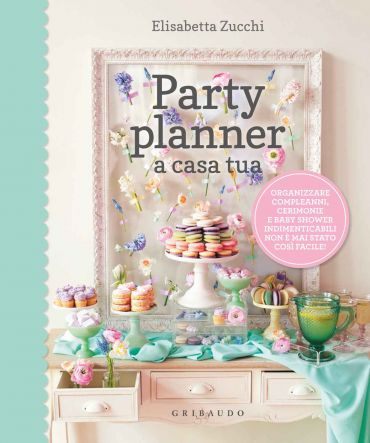 Party planner a casa tua ePub