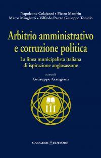 Arbitrio amministrativo e corruzione politica. La linea municipa