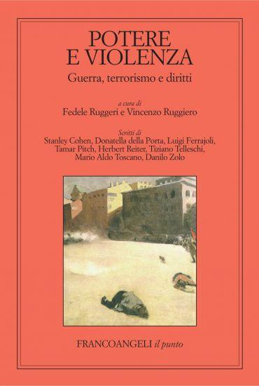 Potere e violenza. Guerra, terrorismo e diritti