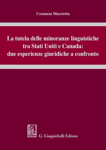 La tutela delle minoranze linguistiche tra Stati Uniti e Canada: