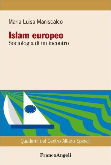 Islam europeo. Sociologia di un incontro