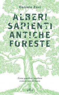 Alberi sapienti, antiche foreste ePub