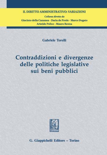 Contraddizioni e divergenze delle politiche legislative sui beni