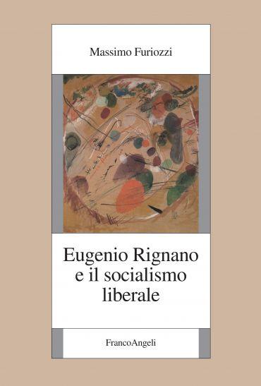 Eugenio Rignano e il socialismo liberale