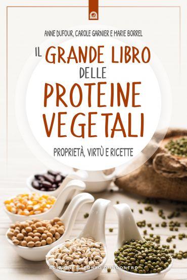 Il grande libro delle proteine vegetali ePub