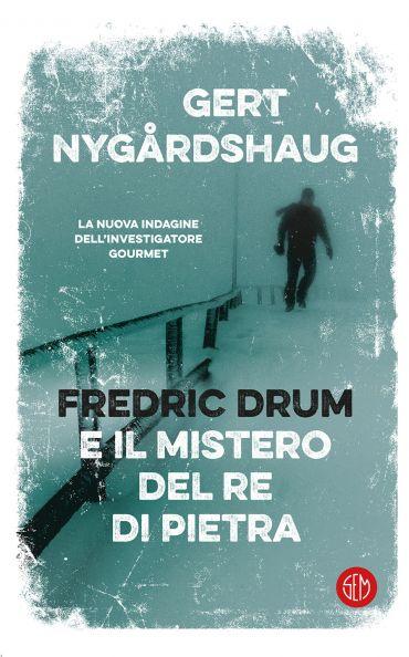 Fredric Drum e il mistero del re di pietra ePub