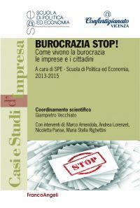 Burocrazia stop! Come vivono la burocrazia le imprese e i cittad