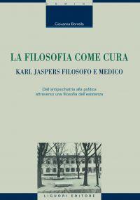 La filosofia come cura: Karl Jaspers filosofo e medico