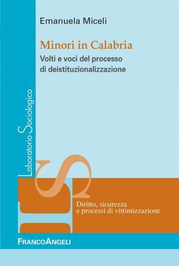 Minori in Calabria. Volti e voci del processo di deistituzionali