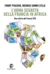 L'arma segreta della Francia in Africa ePub