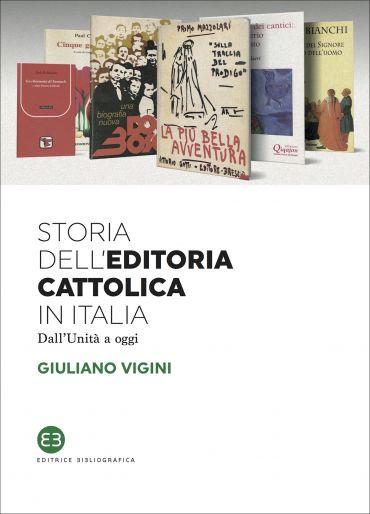 Storia dell'editoria cattolica in Italia ePub