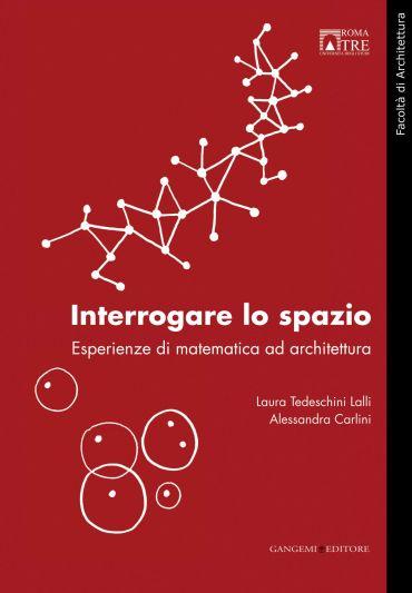 Interrogare lo spazio. Esperienze di matematica ad architettura