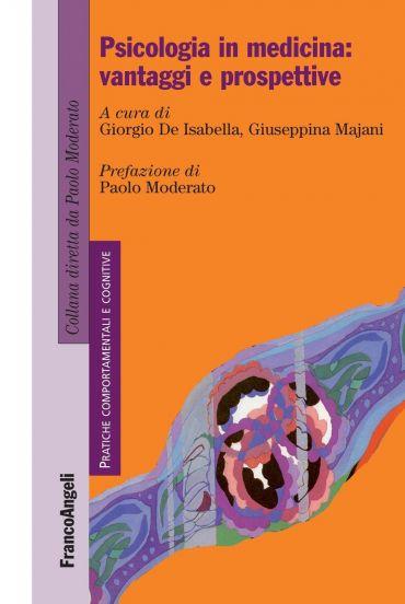 Psicologia in medicina: vantaggi e prospettive