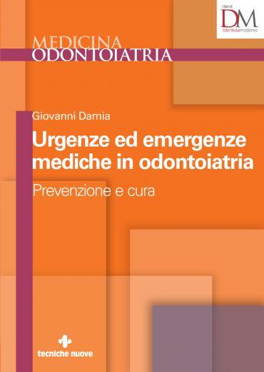 Urgenze ed emergenze mediche in odontoiatria
