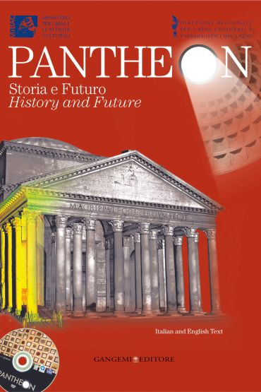 Pantheon. Storia e Futuro / History and Future