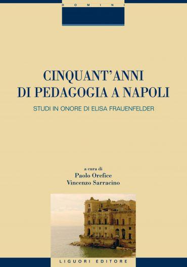 Cinquant'anni di pedagogia a Napoli