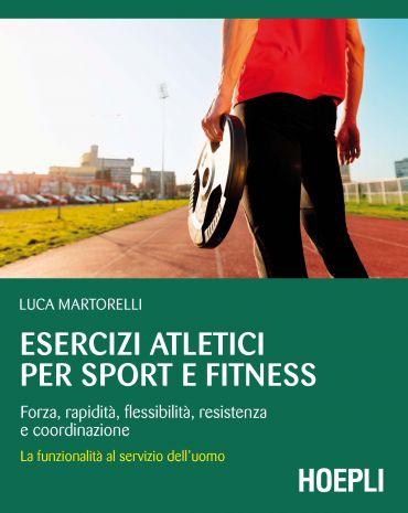 Esercizi atletici per sport e fitness ePub