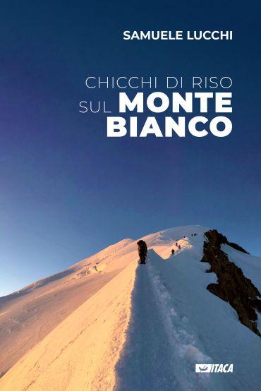 Chicchi di riso sul Monte Bianco ePub