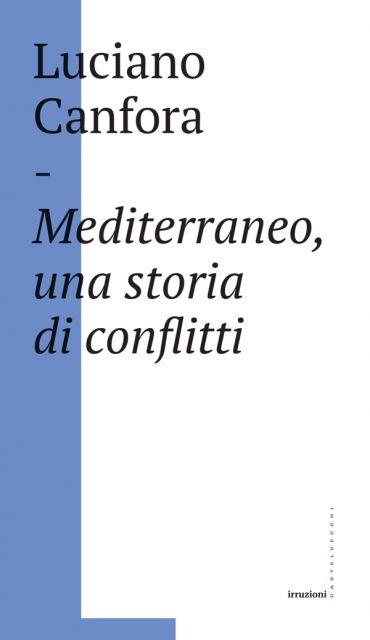 Mediterraneo, una storia di conflitti ePub