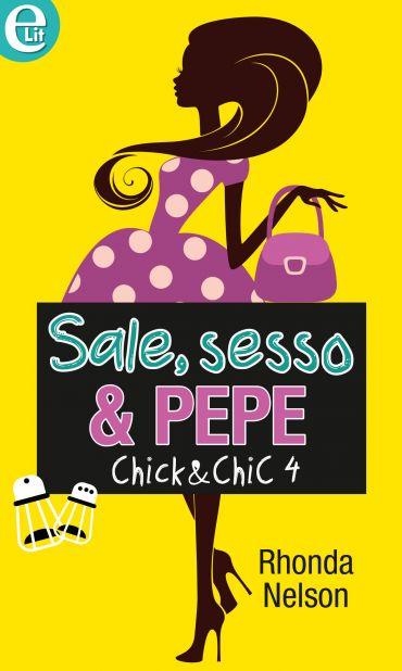 Sale, sesso & pepe ePub