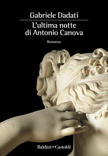 L'ultima notte di Antonio Canova ePub