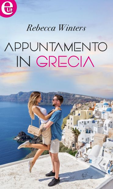 Appuntamento in Grecia (eLit) ePub