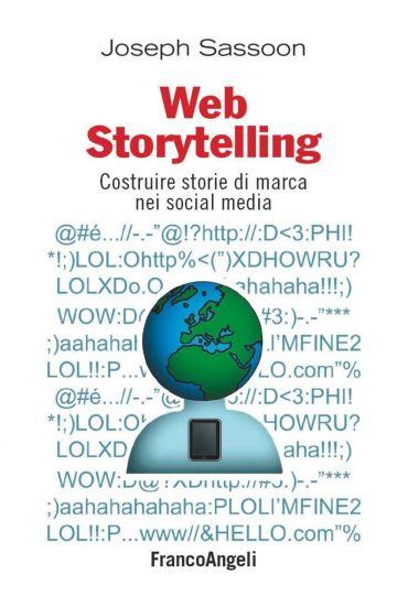 Web storytelling. Costruire storie di marca nei social media