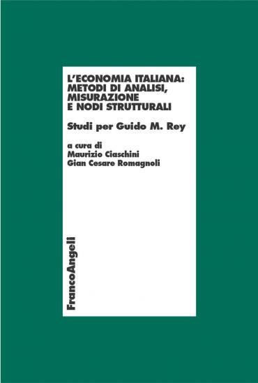 L'economia italiana: metodi  di analisi , misurazione e nodi str