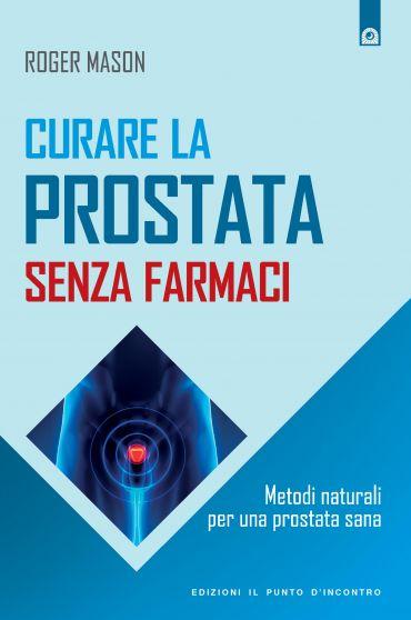 Curare la prostata senza farmaci ePub