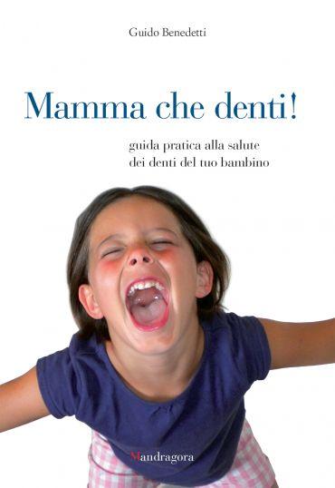 Mamma che denti! ePub