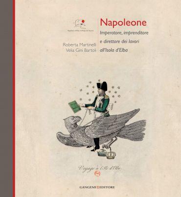 Napoleone Imperatore, imprenditore e direttore dei lavori all'Is