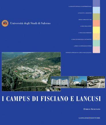 I Campus di Fisciano e Lancusi