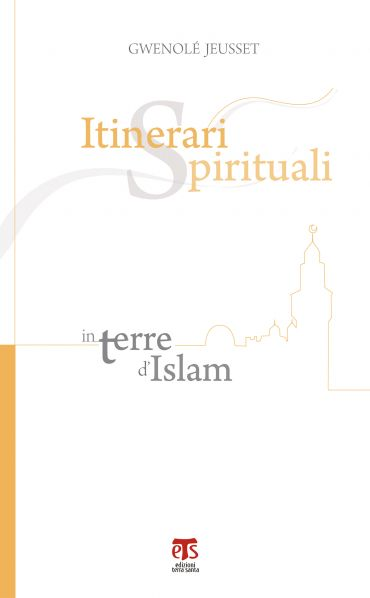Itinerari spirituali in terre d'Islam ePub