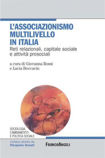 L'associazionismo multilivello in Italia. Reti relazionali, capi