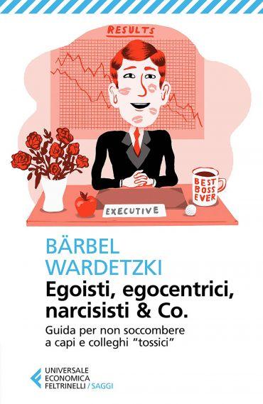 Egoisti, egocentrici, narcisisti & Co. ePub