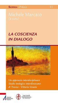 La coscienza in dialogo. Un approccio interdisciplinare