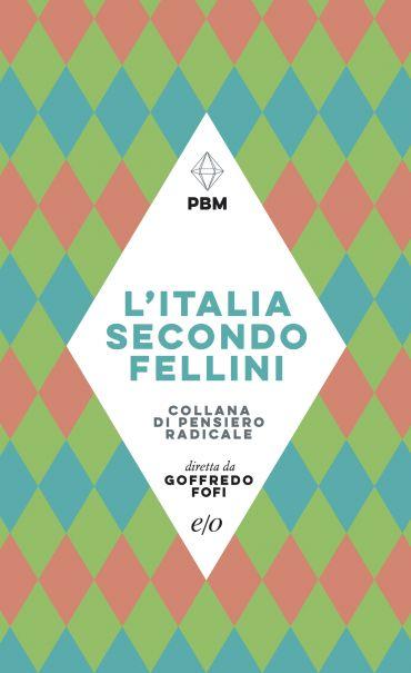 L'Italia secondo Fellini ePub