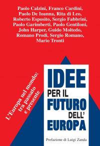 Idee per il futuro dell'Europa