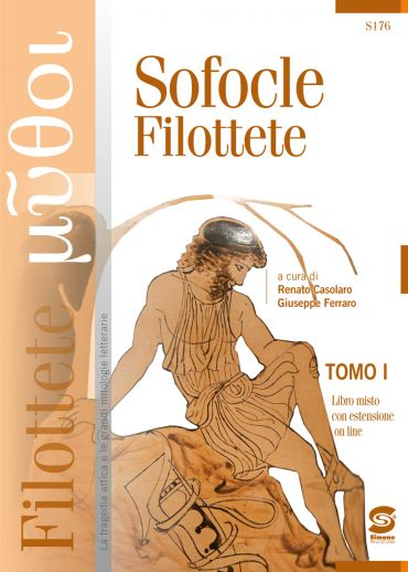 TOMO I: Sofocle - Filottete - TOMO II: La tragedia dell'abbandon