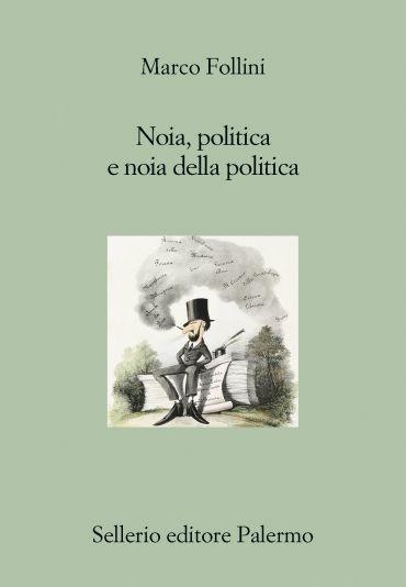 Noia, politica e noia della politica ePub