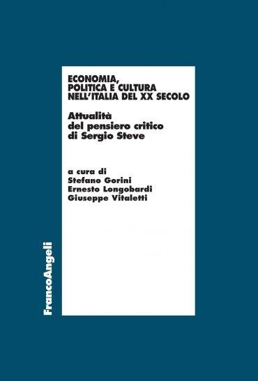 Economia, politica e cultura nell'Italia del XX Secolo