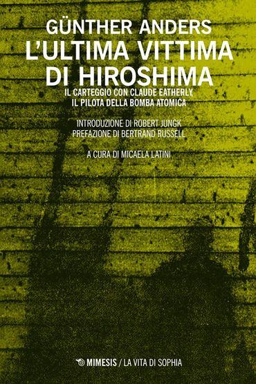 L'ultima vittima di Hiroshima ePub