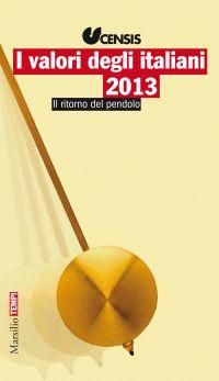 I valori degli italiani 2013