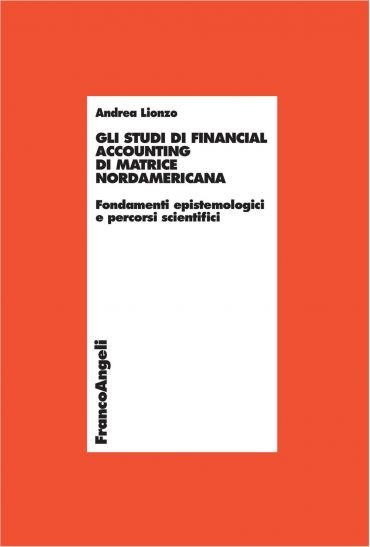 Gli studi di financial accounting di matrice nordamericana. Fond