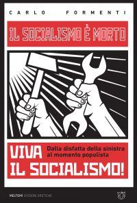 Il socialismo è morto, viva il socialismo! ePub