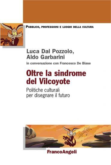 Oltre la sindrome del Vilcoyote. Politiche culturali per disegna