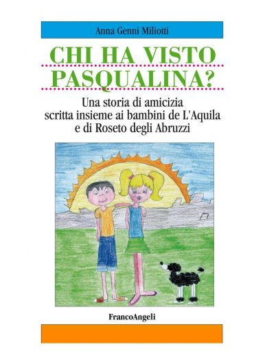 Chi ha visto Pasqualina? Pasqualina missing dog. Una storia di a